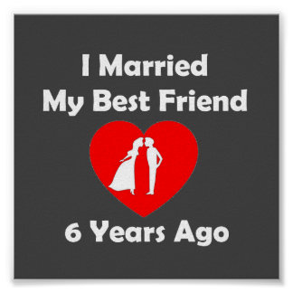 I Married My Best Friend 6 Years Ago Poster