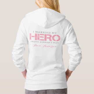 I Married My Hero - Airman's Wife Hoodie