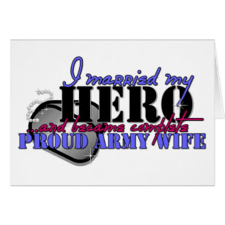 I MARRIED MY HERO ARMY GREETING CARD