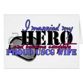 I MARRIED MY HERO COAST GUARD GREETING CARD