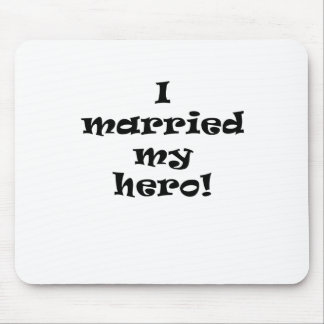 I Married My Hero Mouse Pad