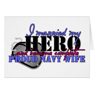 I MARRIED MY HERO NAVY GREETING CARD