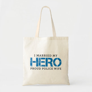 I Married My Hero - Police Wife Tote Bag