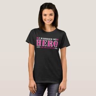 I Married My Hero Proud Tow Truck Driver Wife T-Shirt