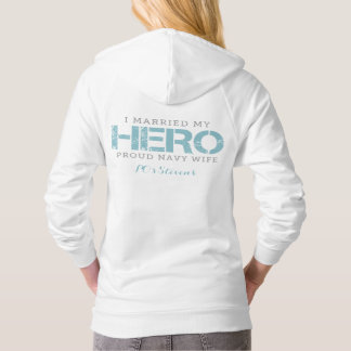 I Married My Hero - Sailor's Wife Hoodie
