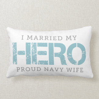 I Married My Hero - Sailor's Wife Lumbar Pillow