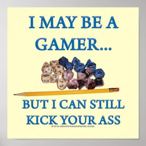 I May Be a Gamer Print