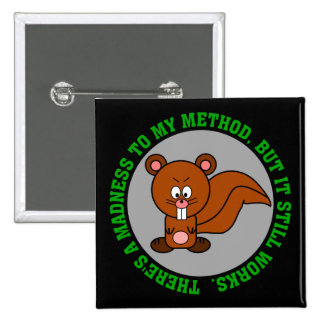 I may be crazy but I can still get the job done Pinback Button