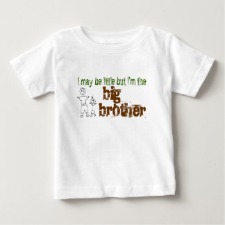I may be little but I'm the big brother T-shirts