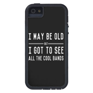 I May Be Old but I Got to See All the Cool Bands iPhone 5 Cases
