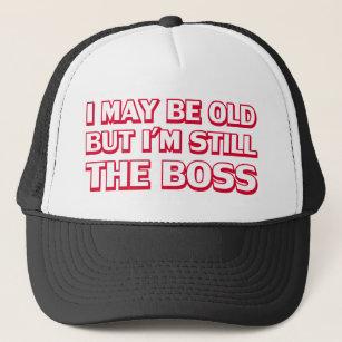 64fd6d9feca02 I may be old but I m still the boss Trucker Hat