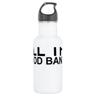 I MAY BE OLD, BUT I'VE SEEN ALL THE GOOD BANDS! SH STAINLESS STEEL WATER BOTTLE