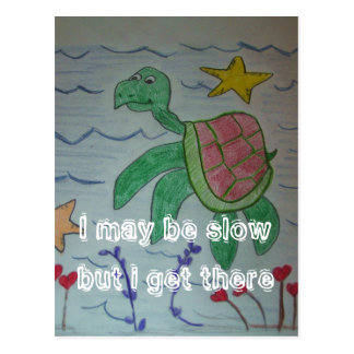 I may be slowbut i get there postcards