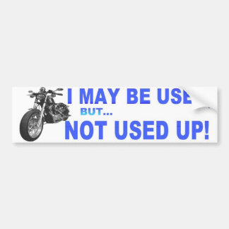 I may be used car bumper sticker