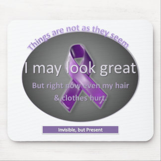 I May Look Perfectly Fine to you Mouse Pad