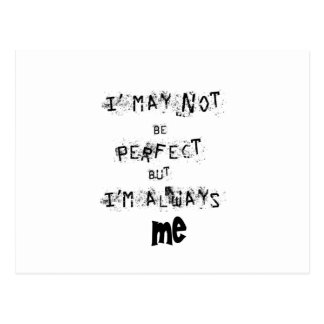 I may not be perfect but always me postcard
