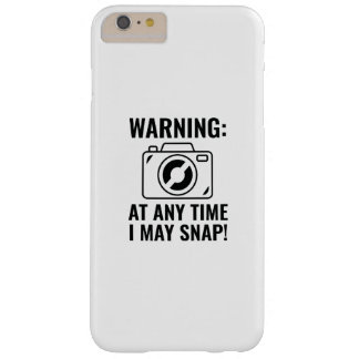 I May Snap Barely There iPhone 6 Plus Case