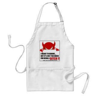 I MEANT TO BEHAVE... ADULT APRON