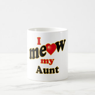 I Meow My Aunt Coffee Mug