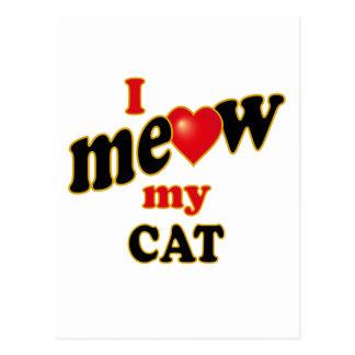 I Meow My Cat Postcard