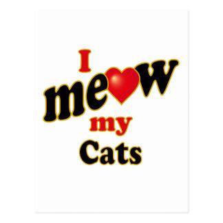 I Meow My Cats Postcard