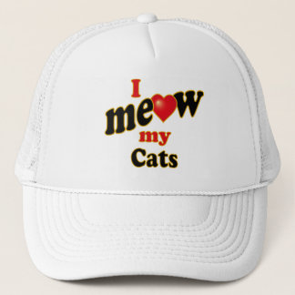 I Meow My Cats Trucker Hat