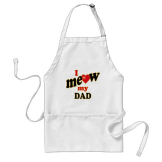 I Meow My Dad Adult Apron