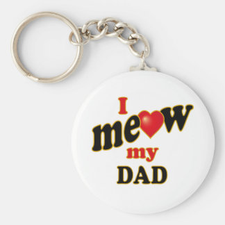 I Meow My Dad Keychain