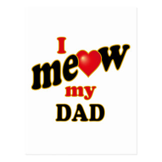 I Meow My Dad Postcard