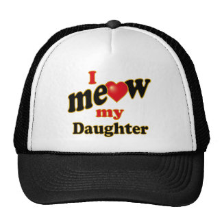 I Meow My Daughter Mesh Hat