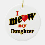 I Meow My Daughter Double-Sided Ceramic Round Christmas Ornament