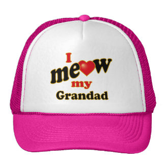 I Meow My Grandad Trucker Hat