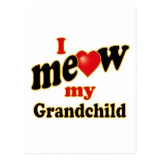 I Meow My Grandchild Postcard