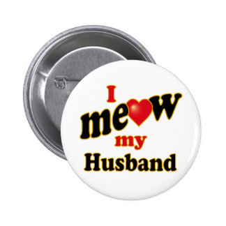 I Meow My Husband Button