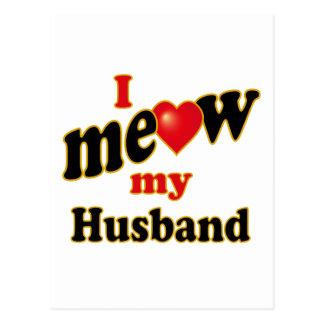 I Meow My Husband Postcard