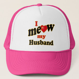 I Meow My Husband Trucker Hat