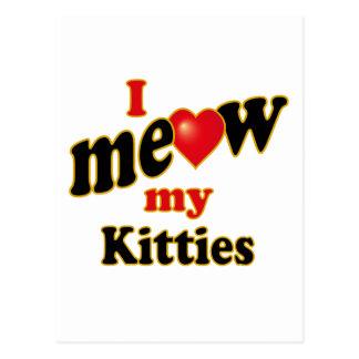 I Meow My Kitties Postcard
