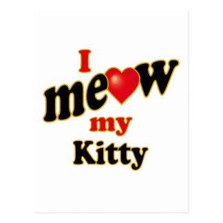 I Meow My Kitty Postcard