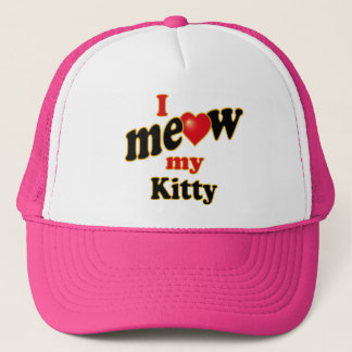 I Meow My Kitty Trucker Hat
