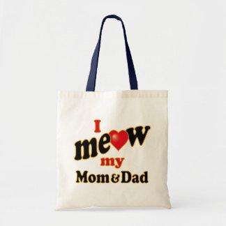 I Meow My Mom and Dad Tote Bag