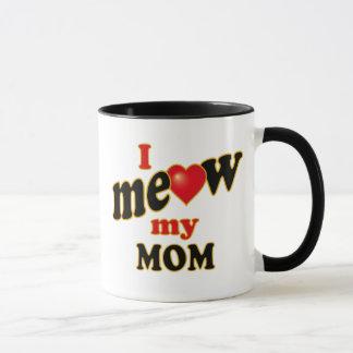 I Meow My Mom Mug