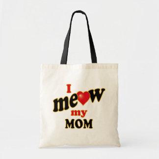 I Meow My Mom Tote Bag