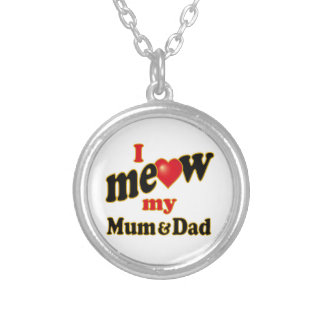 I Meow My Mum and Dad Silver Plated Necklace