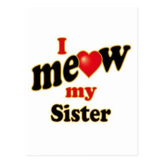 I Meow My Sister Postcard