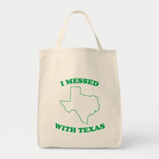 I Messed With Texas Canvas Bag