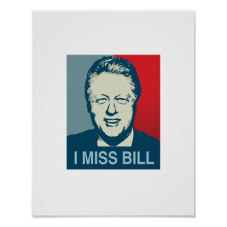 I MISS BILL -.png Poster
