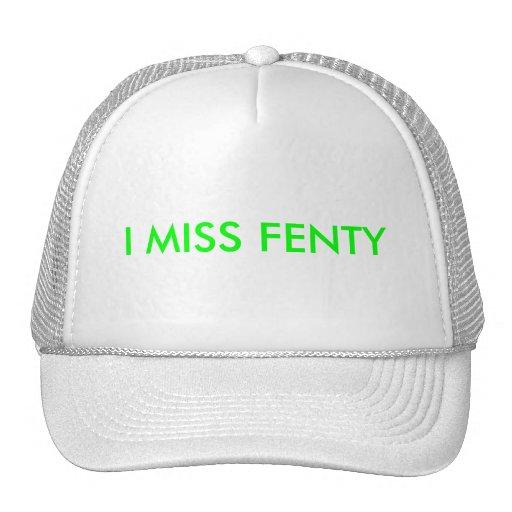 I MISS FENTY HAT