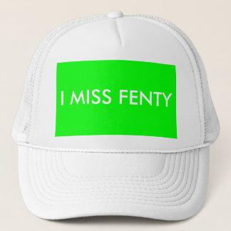 I MISS FENTY - White text w/green background Trucker Hat