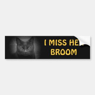 I miss her broom - Black Cat Car Bumper Sticker