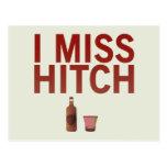 I Miss Hitch (dark on light) Postcard
